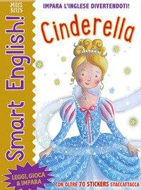 Cinderella. Smart english. Con adesivi