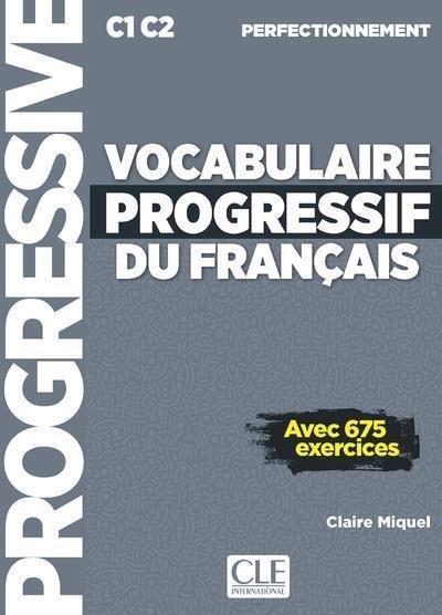 Vocabulaire Progressif Du Fran?ais. Niveau Perfectionnemnet. Per Le Scuole Superiori. Con Espans...