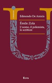 Émile Zola polemista. Un ritratto letterario