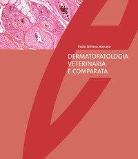 Dermatopatologia veterinaria e comparata