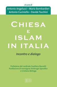 Chiesa e Islam in Italia. Incontro e dialogo
