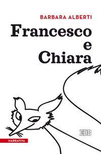Francesco e Chiara