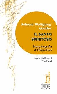Il santo spiritoso. Breve biografia