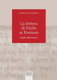 Lettera di Paolo ai Romani. Guida alla lettura