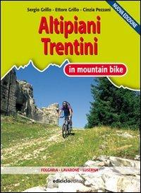 Altipiani trentini in mountain bike