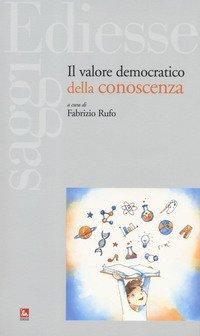Il valore democratico della conoscenza