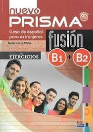 Nuevo Prisma Fusion. B1-b2. Libro De Ejercicios. Per Le Scuole Superiori. Con Espansione Online....