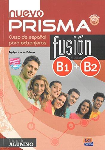 Nuevo Prisma Fusion. B1-b2. Libro Del Alumno. Per Le Scuole Superiori. Con Espansione Online. Co...