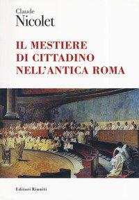 Il mestiere di cittadino nell'antica Roma