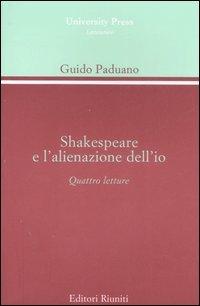 Shakespeare e l'alienazione dell'io. Quattro lezioni