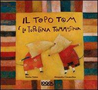 Topo Tom E La Topolina Tommasina (il)