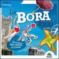 La-Bora-torio. Alla scoperta del vento di Trieste