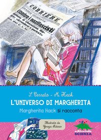 L'universo di Margherita. Margherita Hack si racconta