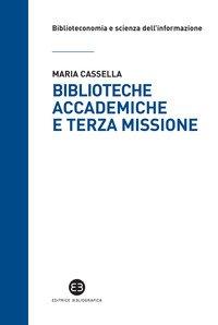 Biblioteche accademiche e terza missione