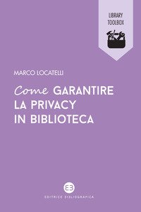 Come garantire la privacy in biblioteca