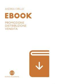 Ebook. Promozione, distribuzione, vendita