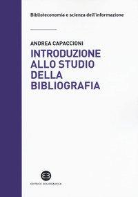 Introduzione allo studio della bibliografia