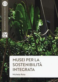 Musei per la sostenibilità integrata