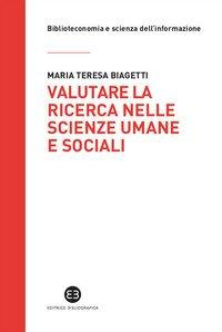 Valutare la ricerca nelle scienze umane e sociali. Potenzialità e limiti della «library catalog analysis»