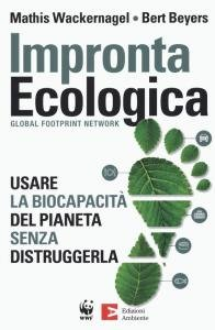 Impronta ecologica. Usare la biocapacità del pianeta