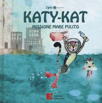 Katy-Kat missione riciclo