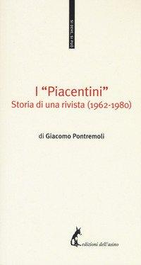 I «Piacentini». Storia di una rivista (1962-1980)