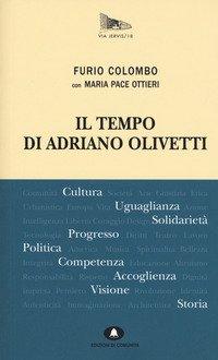 Il tempo di Adriano Olivetti