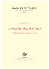 L'incanto del pensiero. Studi e ricerche su Giordano Bruno