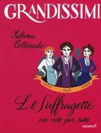 Suffragette, Un Voto Per Tutte (le)