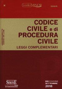 Codice civile e di procedura civile. Leggi complementari