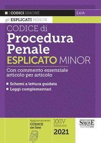 Codice di procedura penale. Esplicato minor