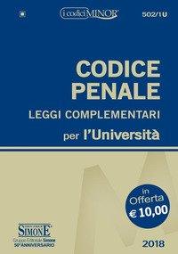 Codice penale e leggi complementari per l'Università. Ediz. minor