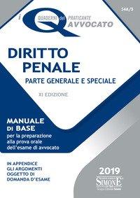 Diritto penale. Parte generale e speciale. Manuale di base per la preparazione alla prova orale