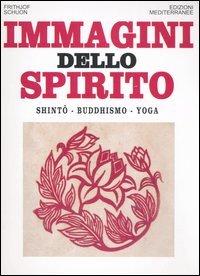 Immagini dello spirito. Shintô, buddhismo, yoga