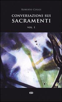 Conversazioni sui sacramenti