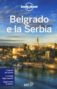 Belgrado e la Serbia