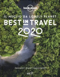 Best in travel 2020. Il meglio da Lonely Planet