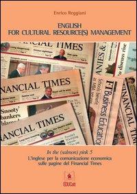In the (salmon) pink. L'inglese per la comunicazione economica sulle pagine del «Financial Times». Ediz. italiana e inglese