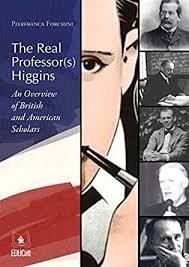 The real professor(s) higgins