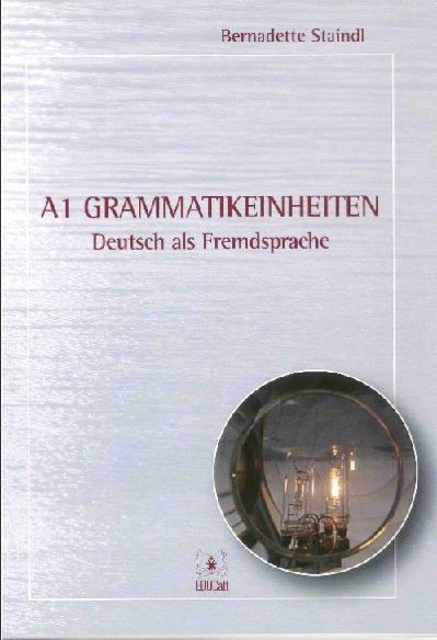 A1 Grammatikeinheiten Deutsch Als Fremdsprache