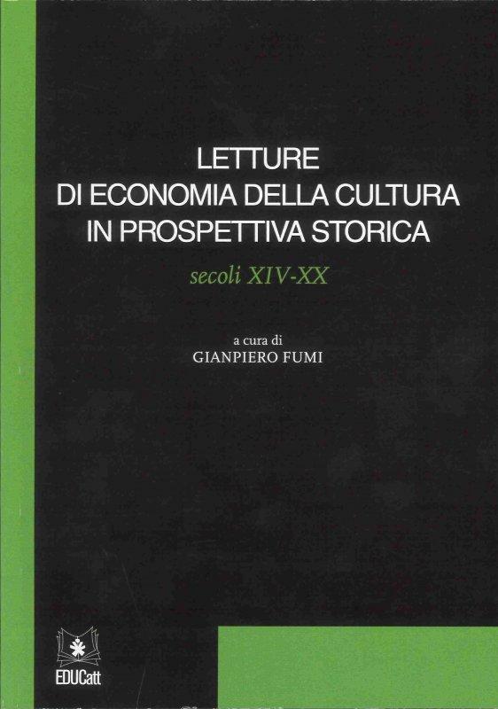 Letture Di Economia  Della Cultura In Prospettiva Storica