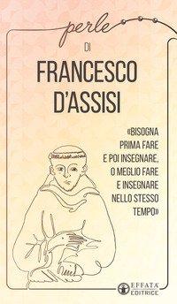 Perle di Francesco d'Assisi