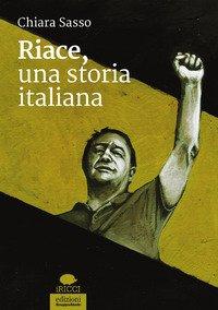 Riace, una storia italiana