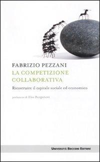 La competizione collaborativa. Ricostruire il capitale sociale ed economico