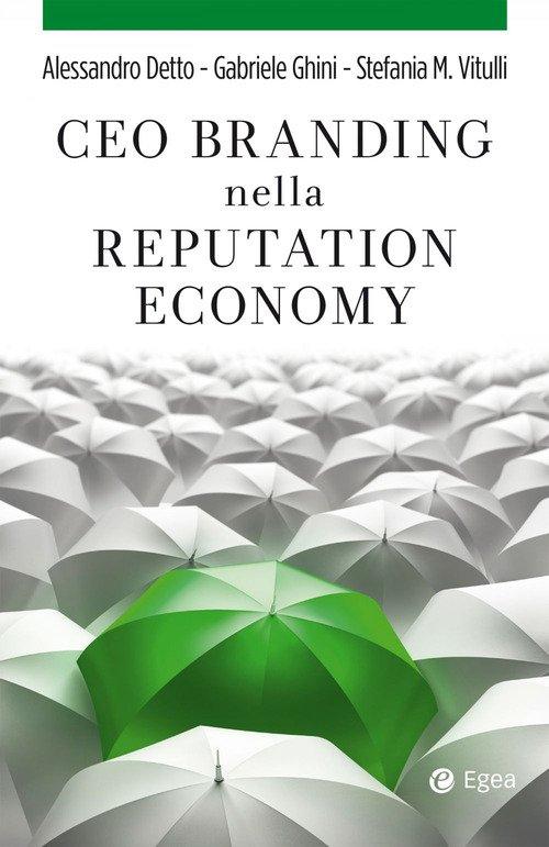 CEO branding nella reputation economy