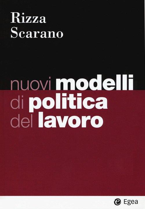 Nuovi modelli di politica del lavoro
