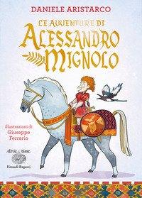 Le avventure di Alessandro Mignolo