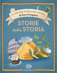 Storie dalla storia. Ediz. a colori
