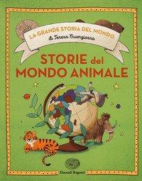 Storie del mondo animale. Ediz. a colori