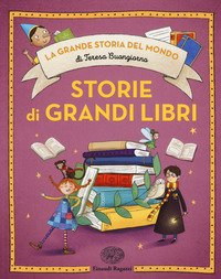 Storie di grandi libri. Ediz. a colori